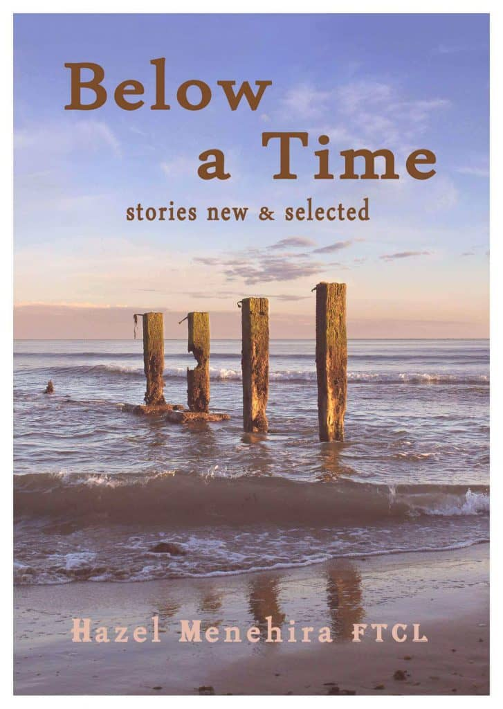 """Below A Time: Stories New And Selected"" By Hazel Menehira. Cairns: Jabiru Publishing, 2014."