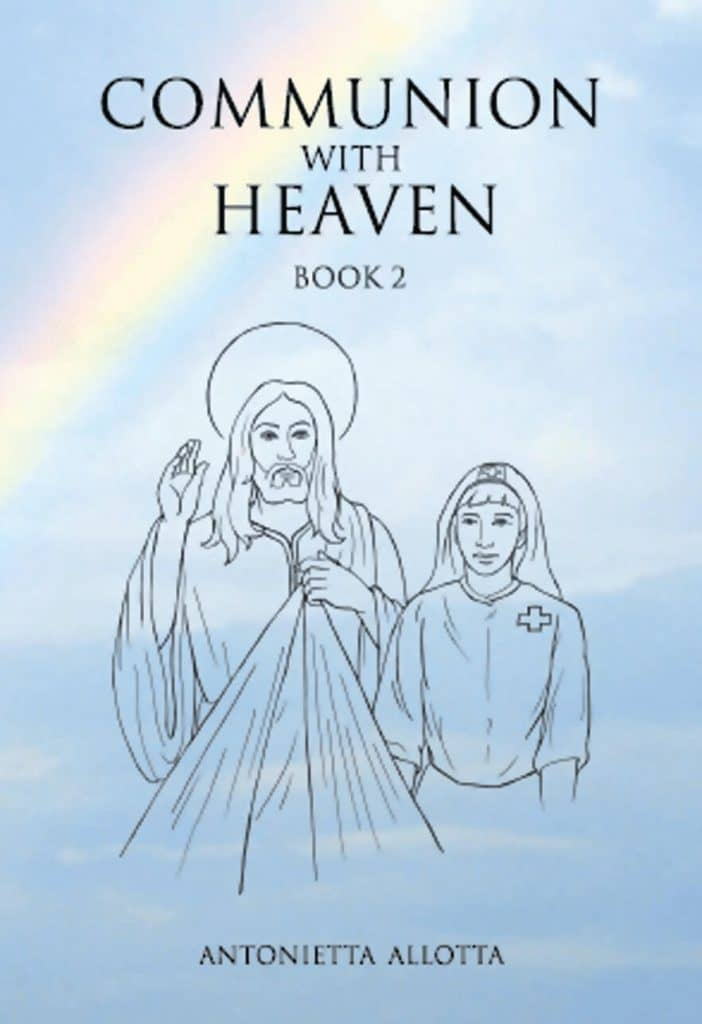 """Communion With Heaven, Book 2"" By Antonietta Allotta. Cairns: Jabiru Publishing, 2014."