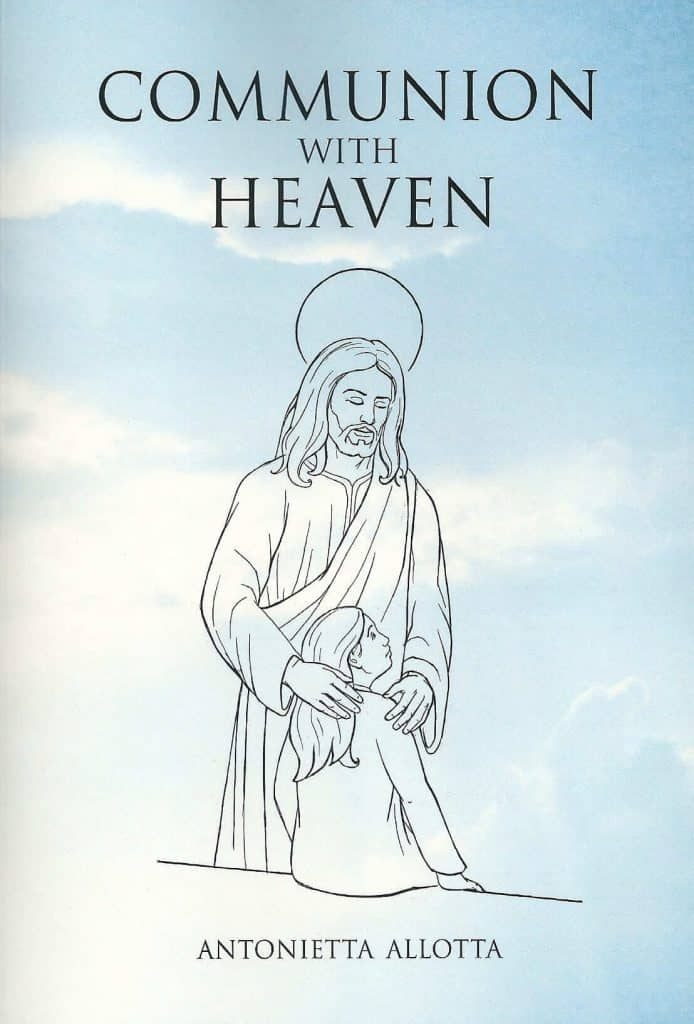 """Communion With Heaven"" By Antonietta Allotta. Cairns: Jabiru Publishing, 2013"