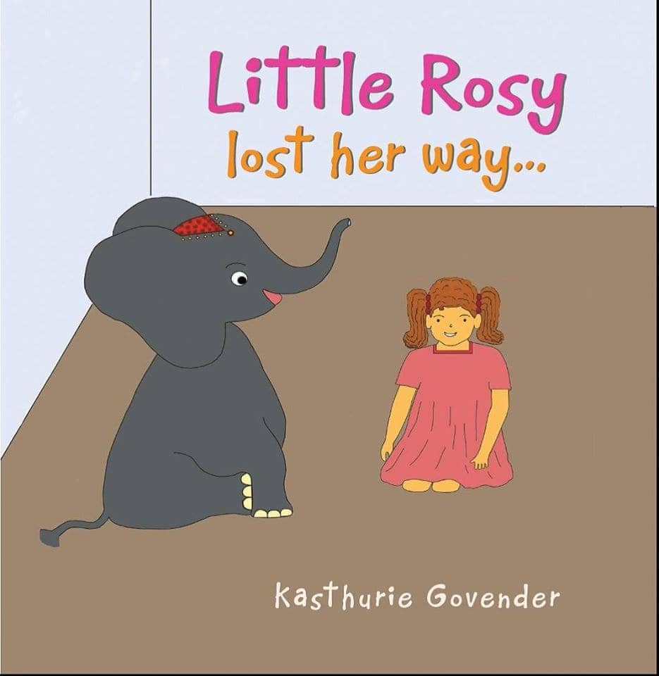 """Little Rosy Lost Her Way"" By Kasthurie Govender. Cairns: Jabiru Publishing, 2014."