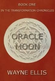 """The Oracle Moon"" By Wayne Ellis. Obooko, 2015, E-Book."