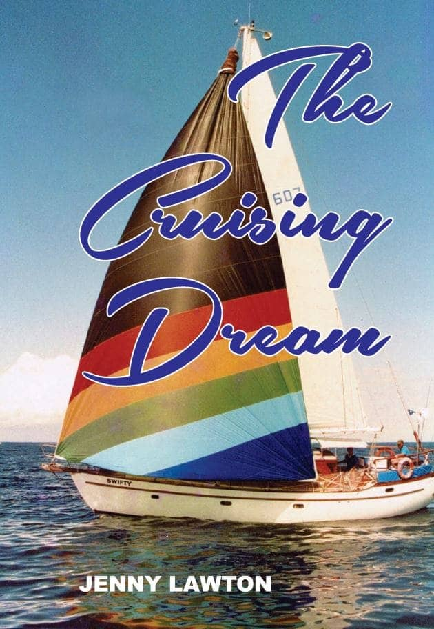 "The Cruising Dream by Jenny Lawton""The Cruising Dream"" By Jenny Lawton. Cairns: Jabiru Publishing, 2015."